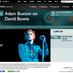 Listen again to Adam Buxton's David Bowie documentary on BBC 6Music iPlayer Radio