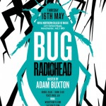 Adam Buxton brings his Radiohead BUG special to Manchester RNCM – tickets onsale now!