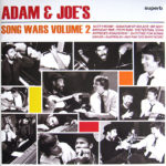 Adam and Joe Song Wars Vol II